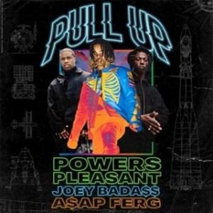 Instrumental: Powers Pleasant - Pull Up (Prod. By Powers Pleasant) ft Joey Bada$$ & A$AP Ferg